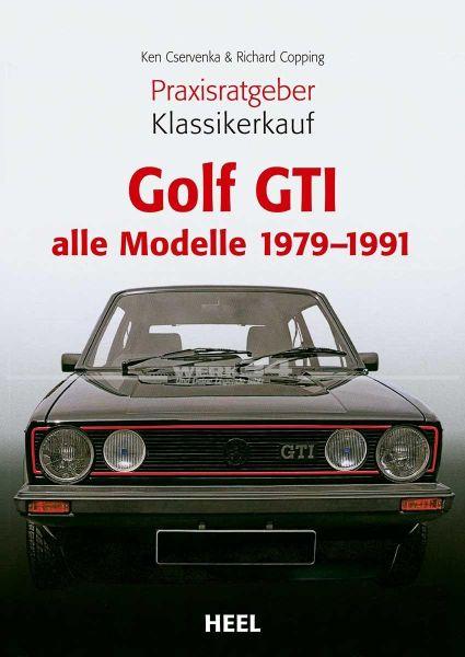 Praxisratgeber Klassikerkauf GOLF GTI