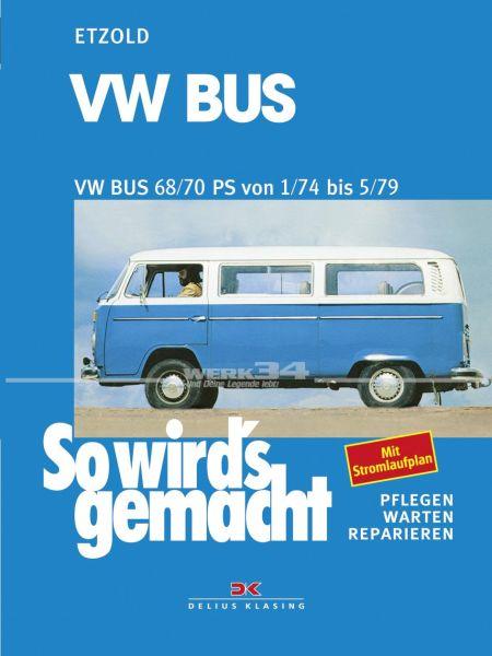 So wird's gemacht - VW Bus T2 68/70 PS 1/74 bis 5/79