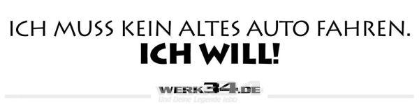 """Aufkleber """"ICH MUSS KEIN ALTES AUTO FAHREN. ICH WILL! schwarz"""
