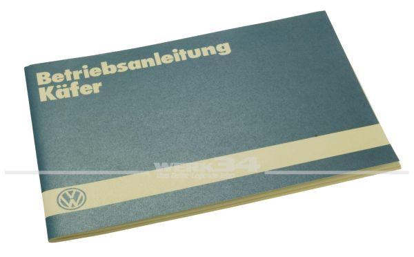 Betriebsanleitung Käfer Ausgabe 1985