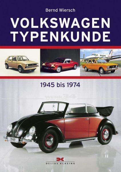 Volkswagen Typenkunde - 1945 bis 1974