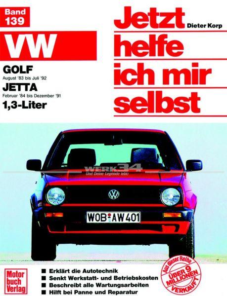 Jetzt helfe ich mir selbst VW Golf II 1,3 l (ab 8/83)