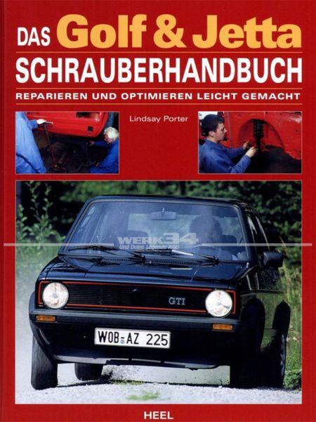 Das Golf & Jetta Schrauberhandbuch - Reparieren und Optimieren l
