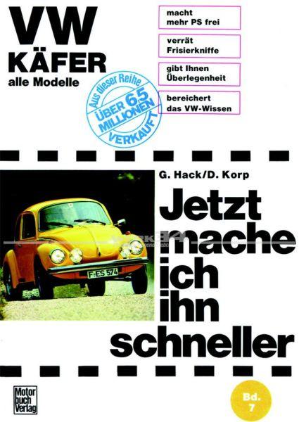 Jetzt mache ich ihn schneller - für VW Käfer, alle Modelle