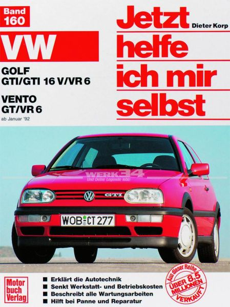 Jetzt helfe ich mir selbst VW Golf III GTI VR6
