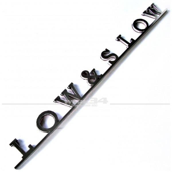 Schriftzug Low & Slow z.B. auf Hecklappe