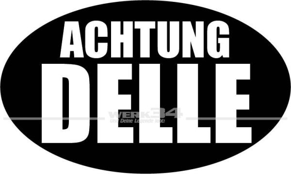 """Aufkleber """"Achtung Delle"""", schwarz"""
