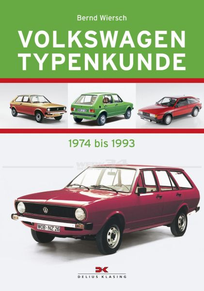 Volkswagen Typenkunde - 1974 bis 1993