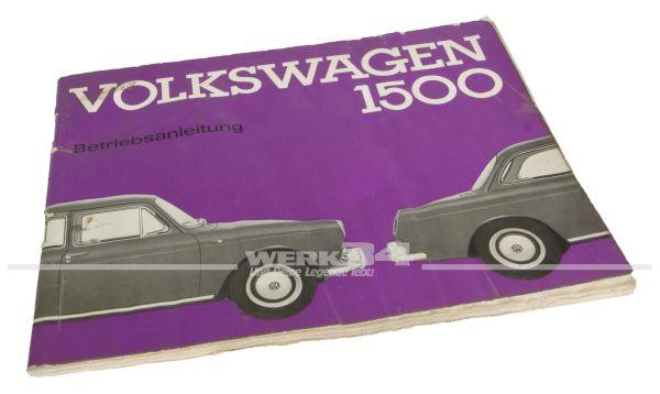 Betriebsanleitung Volkswagen 1500 Ausgabe März 1962