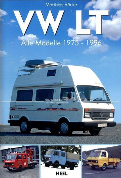 VW LT - Alle Modelle 1975-1996