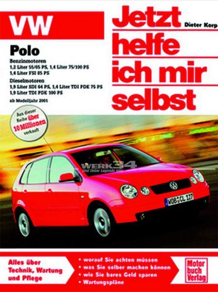 Jetzt helfe ich mir selbst VW Polo - ab Modelljahr 2002