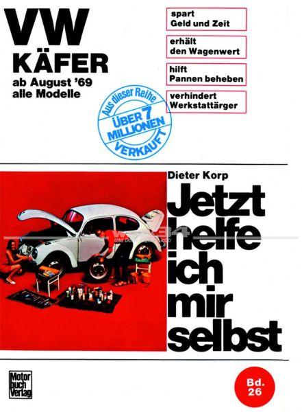 -Jetzt helfe ich mir selbst- VW Käfer, alle Modelle ab 08/69