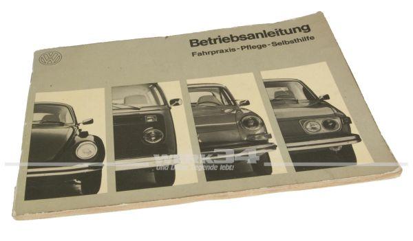 Betriebsanleitung Volkswagen Typ 1, 2, 3 & 4 Teil 2 Ausgabe August 1972