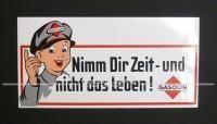 """Aufkleber Gasolin """"Nimm Dir Zeit- und nicht das Leben!"""""""