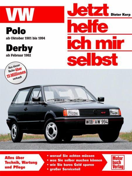 Jetzt helfe ich mir selbst VW Polo/Derby (81-94)