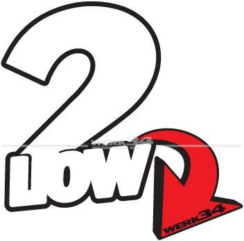 "Aufkleber ""2LOW"""