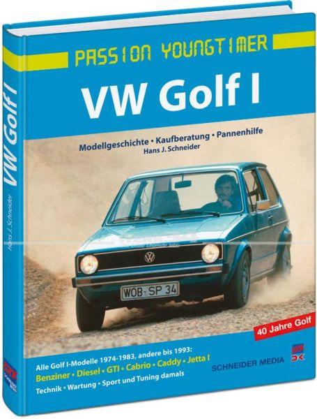VW Golf I - Modellgeschichte, Kaufberatung, Pannenhilfe (Passion Youngtimer)