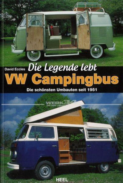 Die Legende lebt: VW Campingbus